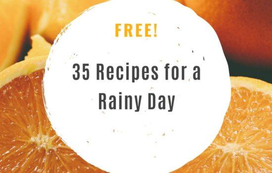 35 Recipes For A Rainy Day